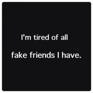 Hate Fake Friends Quotes