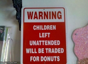traded for donuts - Funny Signs