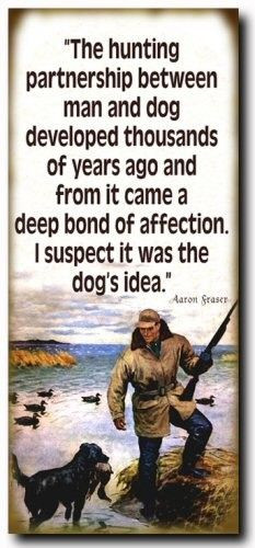 ... canvas of this quote, of hubby hunting with our chocolate lab