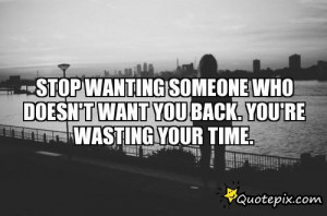 Stop Wanting Someone Who Doesn