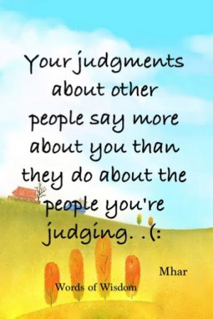 ... and pass judgement on others do not mean everyone should do it
