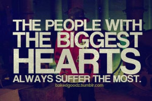 Rapper tyga quotes sayings big hearts suffer