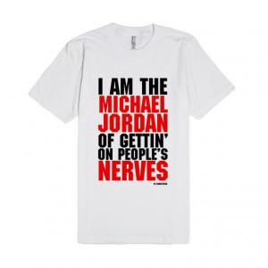 Si Robertson Quote Shirt - Michael Jordan
