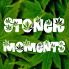 stoner moments real life stoner quotes entries archive friends ...