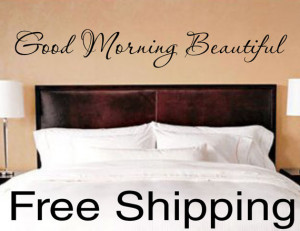 Good Morning Beautiful - vinyl wall decal sticker romantic quote love ...