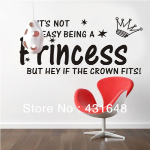 ... Not Easy Being A Princess But Hey If The Crown Fits - Baby Quote