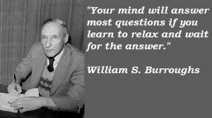 Liked these William S. Burroughs Quotes ? Then share them with your ...