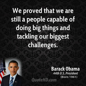 barack-obama-barack-obama-we-proved-that-we-are-still-a-people-capable ...