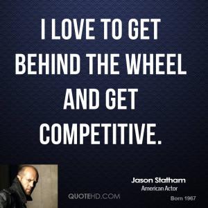 jason-statham-jason-statham-i-love-to-get-behind-the-wheel-and-get.jpg