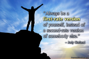 "Inspirational Quote: ""Always be a first-rate version of yourself ..."