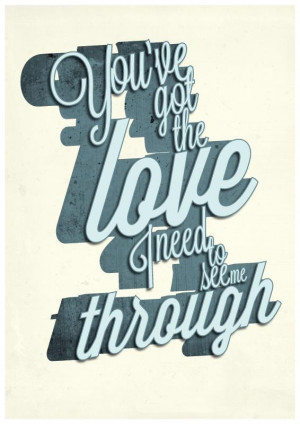 The Love - Florence And The Machine. Why not have your favourite quote ...