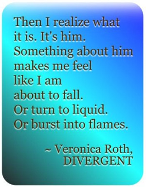Divergent Quote by Veronica Roth