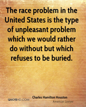 race problem in the United States is the type of unpleasant problem ...