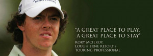 Rory McIlroy at Lough Erne Resort Hotel Spa and Golf Course