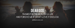 ... to view Dear God, thanks for the beautiful life Facebook Cover Photo