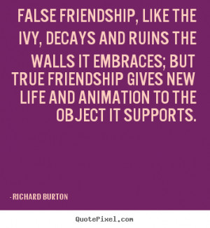 How to make pictures sayings about friendship - False friendship, like ...