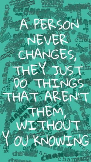Changes ~ Quotes
