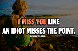 miss you quotes i miss you quote