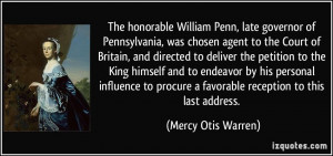 The honorable William Penn, late governor of Pennsylvania, was chosen ...
