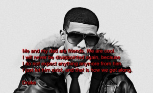 Drake, quotes, sayings, family, friends, dad, cool, brainy