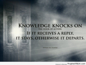 Knowledge and action. - Islamic Quotes, Hadiths, Duas ← Prev Next ...