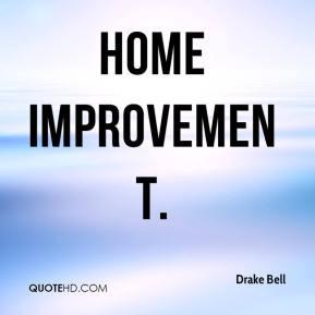 Home Improvement.