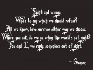 Gomez and Morticia Addams Quotes http://pinterest.com/pin ...