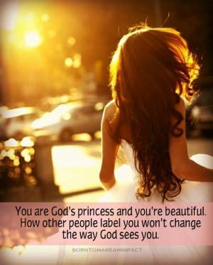 you are God's princess !!