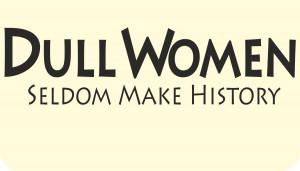 Dull-Women-seldom-make-history-Quote-Sayings-Vinyl-Sticker-Decal-sma ...