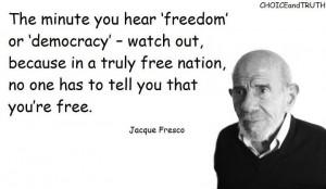 ... MIN - Jacque Fresco on Science, Politics, Corruption, Religion, Money