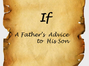 his son presentation transcript if a father s advice to his son ...