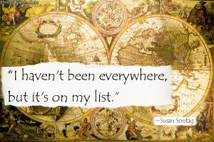 EmilysQuotes.Com-travel-inspirational-motivational-Susan-Sontag.jpg