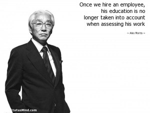 Once we hire an employee, his education is no longer taken into ...