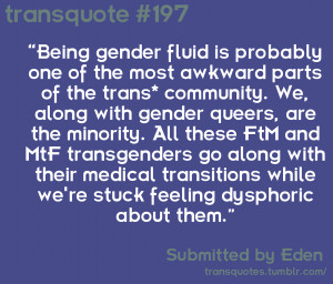 Text Reads:Being gender fluid is probably one of the most awkward ...
