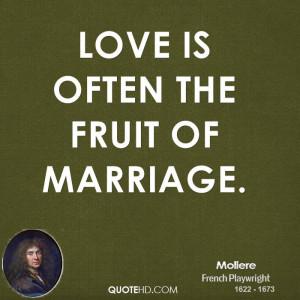 love often the fruit marriage
