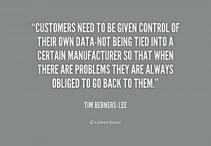 Customers need to be given control of their own data-not being tied ...