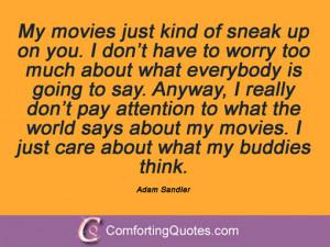 Adam Sandler Famous Quotes Quotations by adam sandler