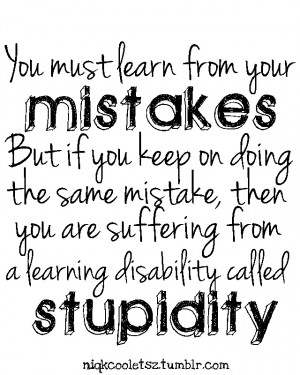 mistake niqkcooletsz quote quotes stupidity typo