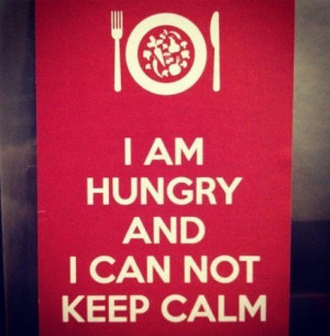 hungry keep calm quote