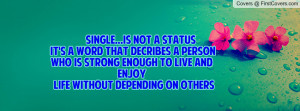 ... enough to live and enjoy life without depending on others , Pictures
