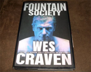 Autographed copy of Wes' pretty amazing book, The Fountain Society.