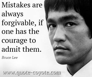 Mistake quotes - Mistakes are always forgivable, if one has the ...