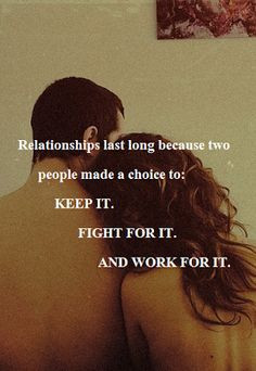 ... people made a choice to: keep it, fight for it, and work for it.