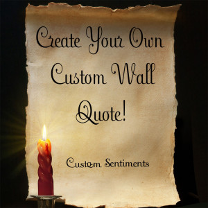 custom wall create your own custom wall quote