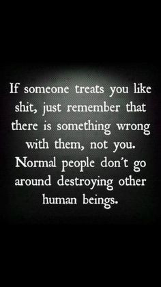 Truth. Crazy people often think it's the other person is flawed when ...