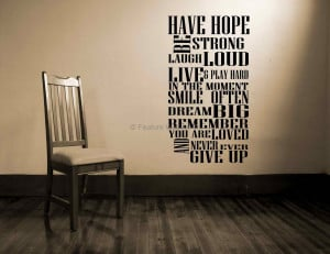 ... Have What it Takes to Laugh, Hope, Love and Never Give Up On Anything