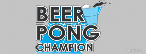 Beer Pong Champion Facebook Cover