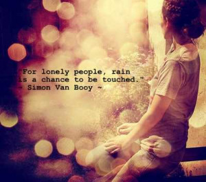 For Lonely People Rain