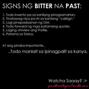 Bitter Quotes About Ex Boyfriends Signs na bitter sa past