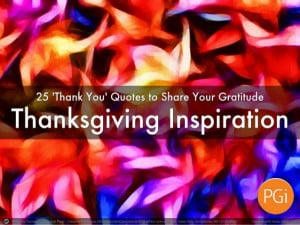 25 Motivational Quotes for Thanksgiving | Building a Culture of ...